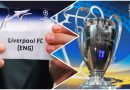 BREAKING: Liverpool Face Real Madrid As Chelsea, Man City Discover Fate [SEE FULL DRAW]